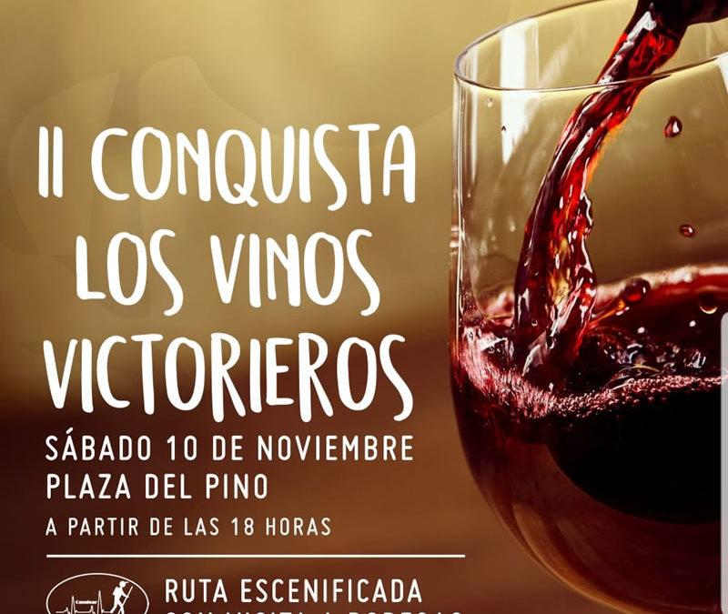 La segunda edición de Conquista los Vinos Victorieros se celebrará el sábado
