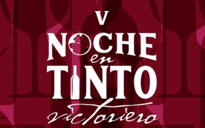 LA V NOCHE EN TINTO VICTORIERO OFRECERÁ LOS 10 MEJORES VINOS DEL MUNICIPIO