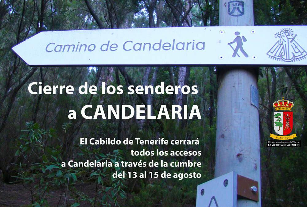 Cierre de senderos como medida preventiva para evitar aglomeraciones con motivo de la peregrinación a Candelaria