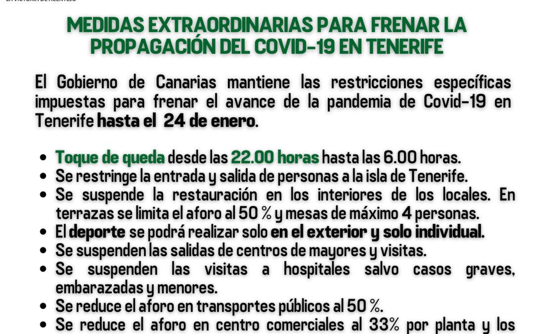 El Gobierno de Canarias prorroga las medidas restrictivas para frenar la transmisión del Covid-19 en Tenerife 𝗵𝗮𝘀𝘁𝗮 𝗲𝗹 𝟮𝟰 𝗱𝗲 𝗲𝗻𝗲𝗿𝗼